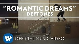Deftones - Romantic Dreams [Official Music Video]