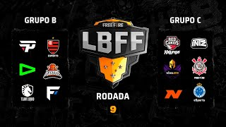 LBFF - Rodada 9 - Grupos B e C | Free Fire
