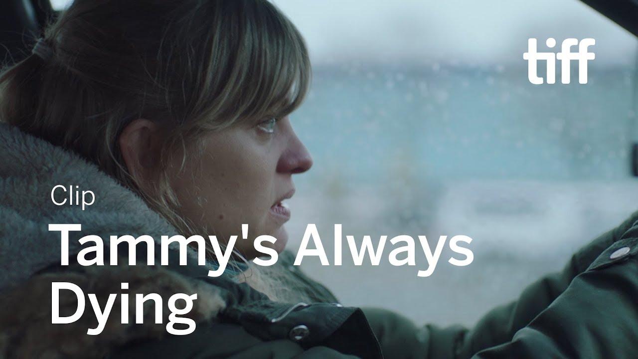 TAMMY'S ALWAYS DYING Clip | TIFF 2019