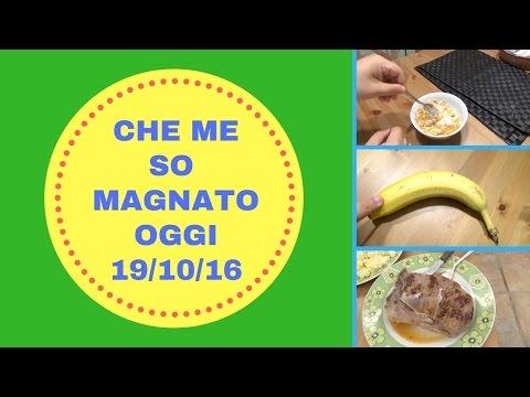 CHE ME SO MAGNATO OGGI (WHAT I EAT IN A DAY) 19-10-2016
