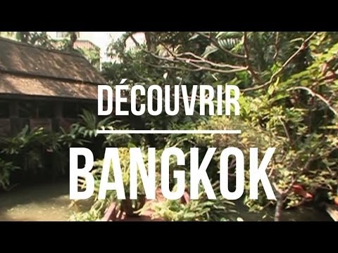 Découvrir Bangkok - Episode 1 (Big City Life)