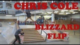 Chris Cole Blizzard flip