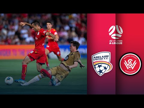 Adelaide United Vs Western Sydney Wanderers FC | A-League Round 12