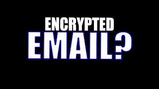 What are the Best Encrypted Anonymous Email Services?