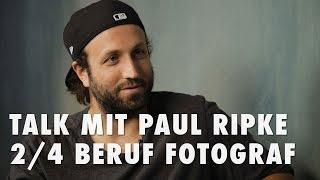 Talk mit Paul Ripke 2/4 - Beruf Fotograf