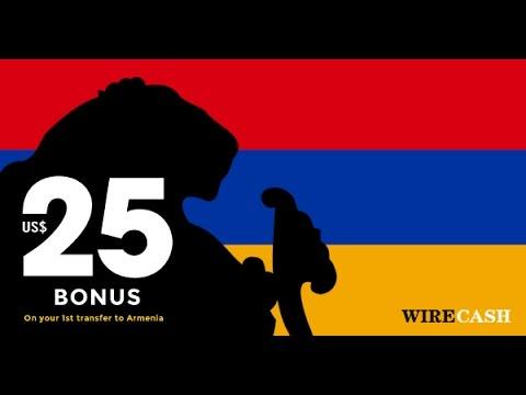 Send Money To Armenia Wirecash Bonus