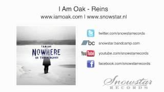 I Am Oak - Reins