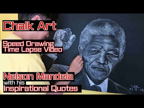 Chalk Art Nelson Mandela With His Inspirational Quotes By Lee