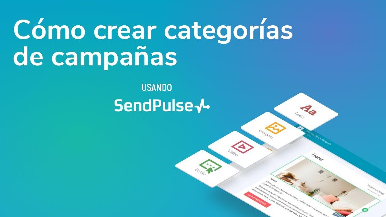 Email Marketing | Cómo crear categorías de campañas usando SendPulse