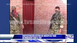 PARTICIPACIÓN ACTIVA DE OBISPO DE TIBÚ EN DIÁLOGOS CON EL ELN