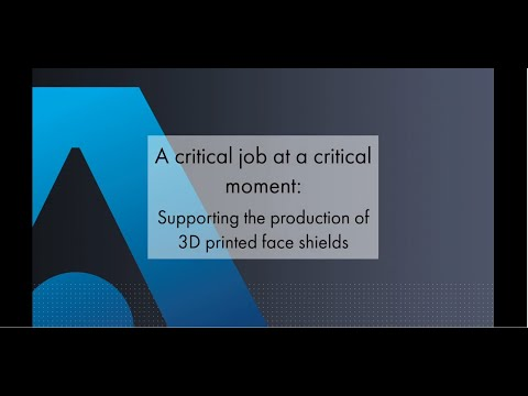 Supporting the production of 3D printed face shields - Thales