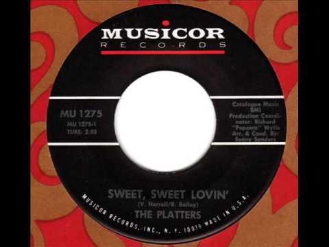 PLATTERS  Sweet, Sweet lovin'