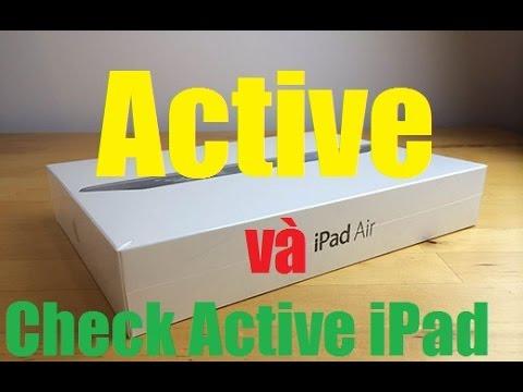 Cách active iPad và kiểm tra ngày active iPad – ANA TRAN