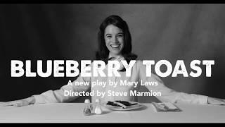 Blueberry Toast trailer