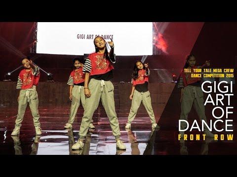 Gigi Art Of Dance | Showcase | Tell Your Tale Mega Crew Dance Competition 2015