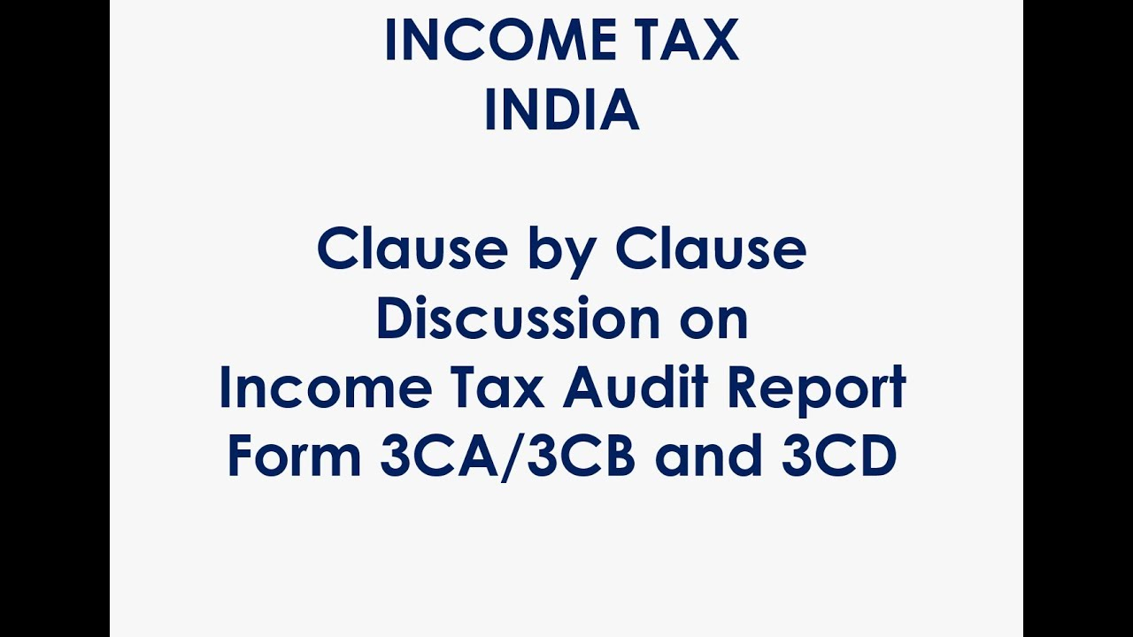 Download Clause By Clause Discussion on Income Tax Audit Form 3CD