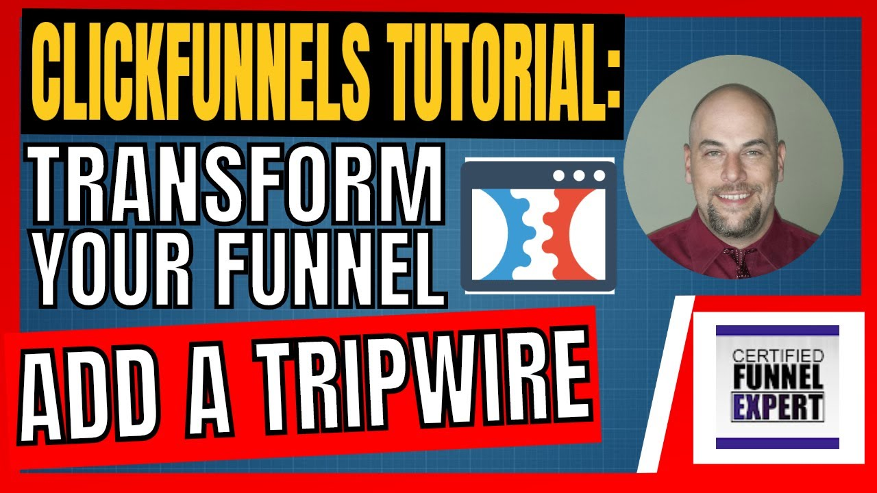 Clickfunnels What Is A Tripwire - An Overview