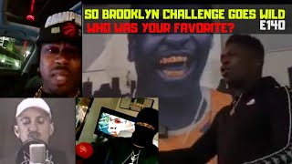 So Brooklyn Challenge Hits Toronto Crazy & Friday Ricky Dred May Have Bars   | S4 E140