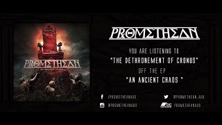 Watch Promethean The Dethronement Of Cronus video