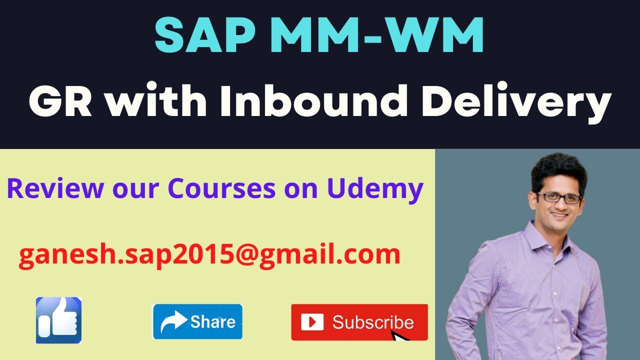 Goods Receipt with Inbound Delivery in WM – GANESH SAP SCM
