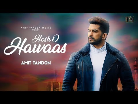 amit-tandon---hosho-hawaas-|-latest-hindi-song-2019-|-durgesh-r-rajbhatt-|-amit-tandon-music