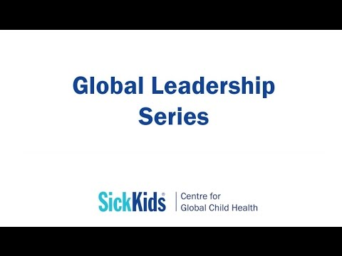 Global Leadership Series: Professional health education for optimal global child health