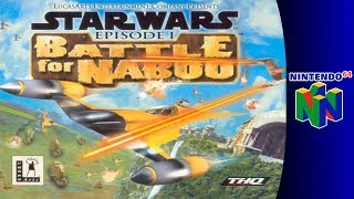 Nintendo 64 Longplay: Star Wars Episode I: Battle for Naboo