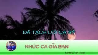 KARAOKE (14 BEAT): KHÚC CA GIÃ BẠN (Đã tách lời ca sỹ, dancaxunghe)
