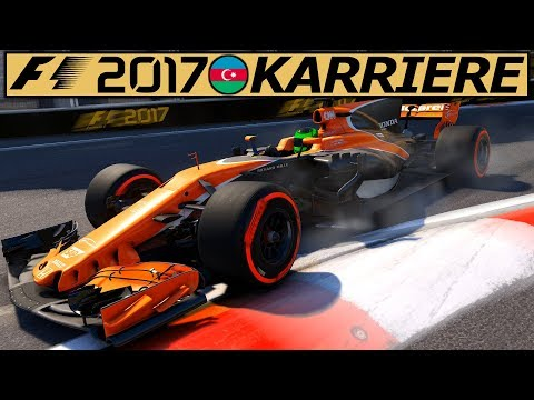 Vernichtendes Baku (T) – F1 2017 KARRIERE Gameplay German #24 | Lets Play Formel 1 2017 Deutsch 4K