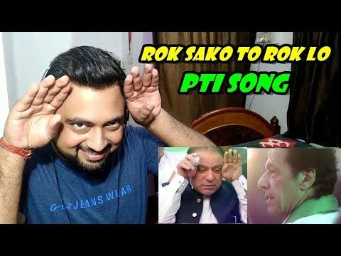 Indian Reacts to Rok Sako To Rok Lo   PTI SONG   IMRAN KHAN