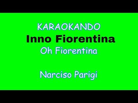 Karaoke Italiano  - Oh Fiorentina - Narciso Parigi ( Testo )