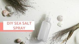 DIY TEXTURIZING SEA SALT HAIR SPRAY