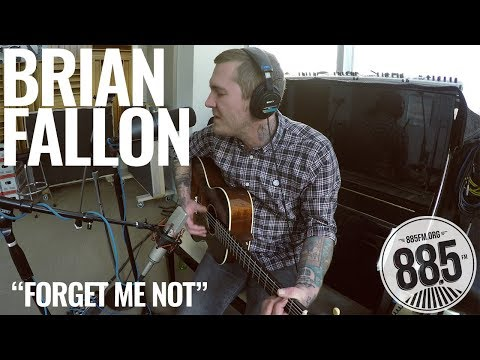 "Brian Fallon || Live @ 885 FM || ""Forget Me Not"""