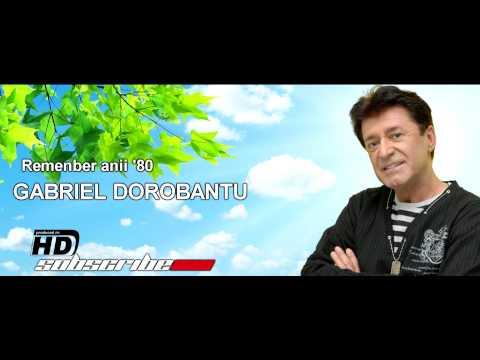 Gabriel Dorobantu - Remenber anii '80