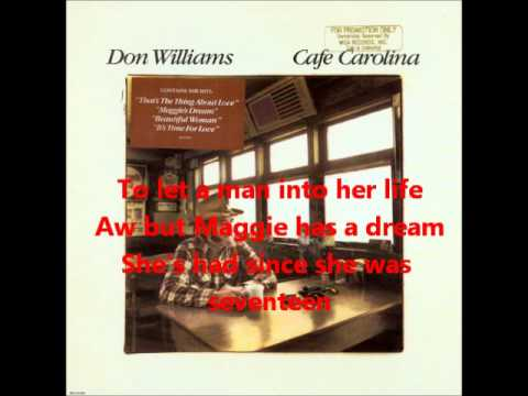 Don Williams - Maggie's Dream ( with lyrics studio version )