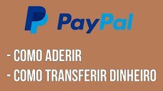 ADERIR AO PAYPAL E TRANSFERIR DINHEIRO