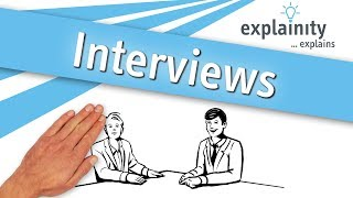 Interview explained (explainity® explainer video)
