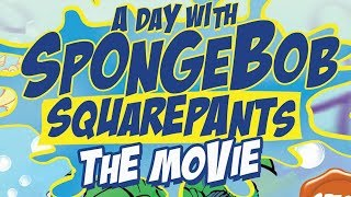 The Search For A Day With Spongebob Squarepants: The Complete History | blameitonjorge