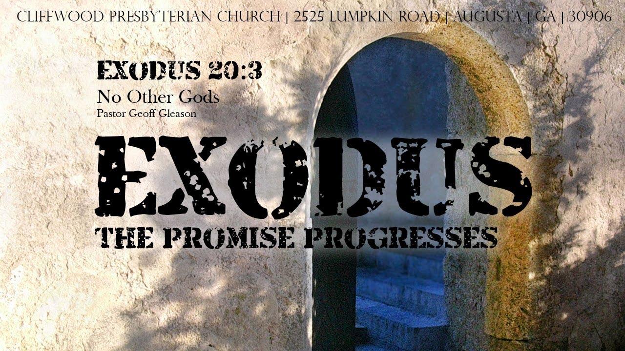 """Exodus 20:3  """"No Other Gods"""""""