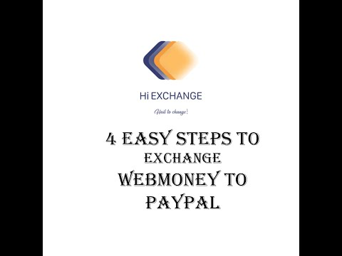 How To Exchange Webmoney To PayPal Quickly And With The Best Rate