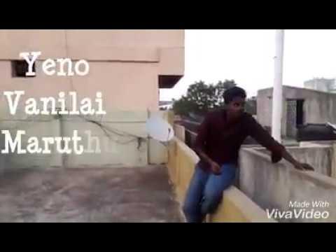 yeno vanilai maruthae song