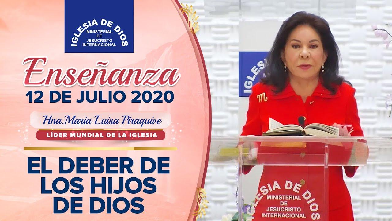 Enseñanza: El deber de los hijos de Dios - 12 de Julio de 2020 - Hna. María Luisa Piraquive - IDMJI