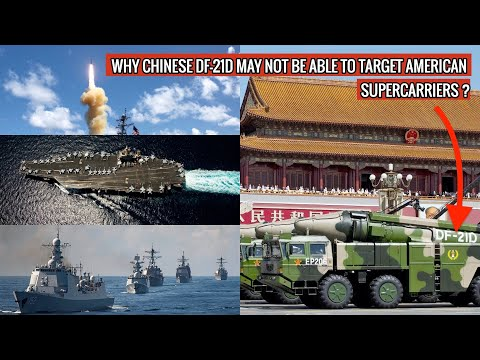 CHINA MAY NOT BE ABLE TO COUNTER USA's NIMITZ OR FORD CLASS SUPERCARRIERS WITH DF-21D - 3 REASONS !