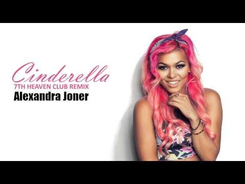 Alexandra Joner - Cinderella (7th Heaven Club Edit)