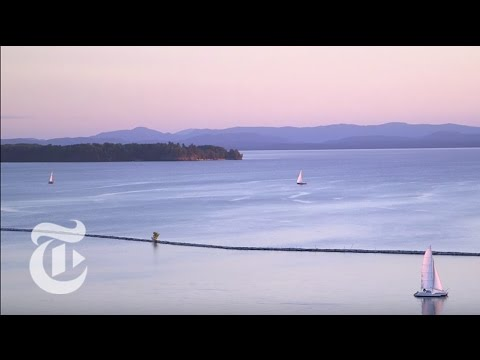 What to Do in Burlington, Vermont | 36 Hours Travel Videos | The New York Times