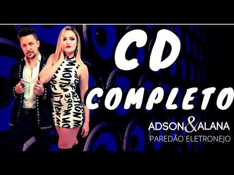cd-completo---adson-&-alana---paredÃo-eletronejo-(-lançamento-junho-de-2020-músicas-repertório-novo