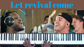 Let Revival Come /Revive Me