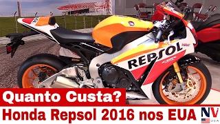 Honda Repsol 2016 - Quanto Custa Nos Estados Unidos