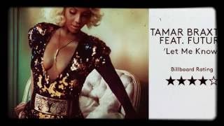 Tamar Braxton ft. Future - Let Me Know Arrangement