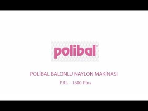 Polibal Balonlu Naylon Makinası Tanıtım Videosu